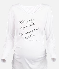 Hell yeah they're fa Long Sleeve Maternity T-Shirt