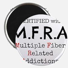 MFRA Multiple fiber related additictions Magnets