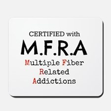 MFRA Multiple fiber related additictions Mousepad