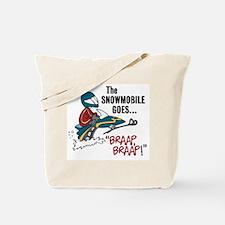 The Snowmobile Goes Braap, Braap Tote Bag