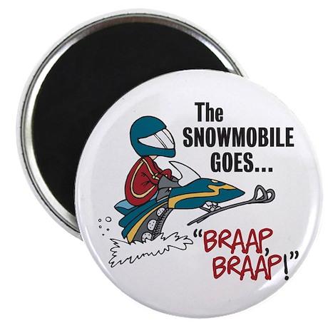 The Snowmobile Goes Braap, Braap Magnet
