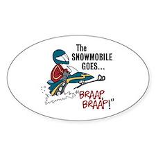 The Snowmobile Goes Braap, Braap Oval Decal