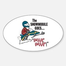 The Snowmobile Goes Braap, Braap Oval Decal