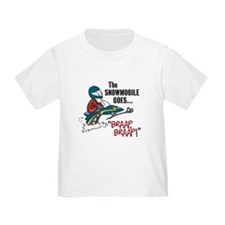 The Snowmobile Goes Braap Toddler Tee