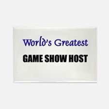Worlds Greatest GAME SHOW HOST Rectangle Magnet