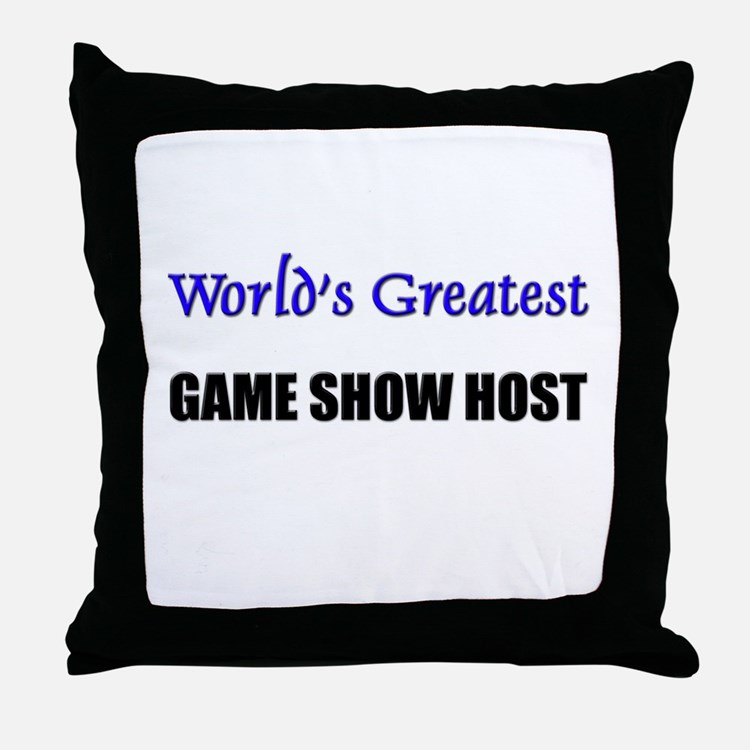 Worlds Greatest GAME SHOW HOST Throw Pillow