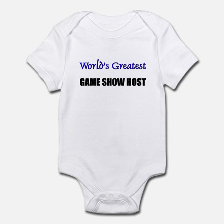 Worlds Greatest GAME SHOW HOST Infant Bodysuit