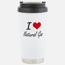 I Love Natural Gas Stainless Steel Travel Mug