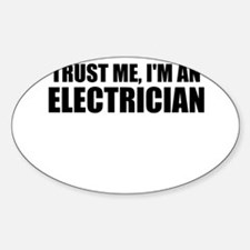 Trust Me, I'm An Electrician Decal