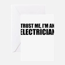 Trust Me, I'm An Electrician Greeting Cards