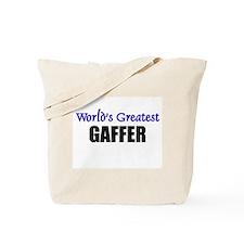 Worlds Greatest GAFFER Tote Bag
