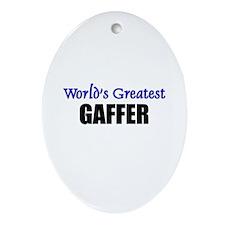 Worlds Greatest GAFFER Oval Ornament