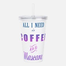 Coffee and Mascara Acrylic Double-wall Tumbler