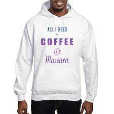 Coffee and Mascara Hoodie
