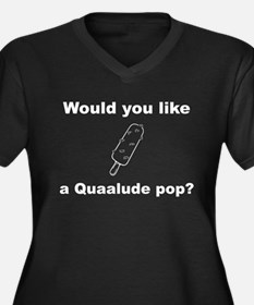 Would you like a Quaalude pop? ( Plus Size T-Shirt