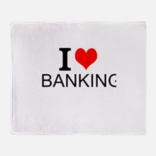 I Love Banking Throw Blanket