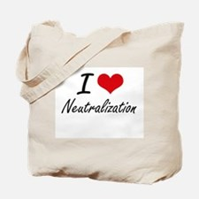 I Love Neutralization Tote Bag