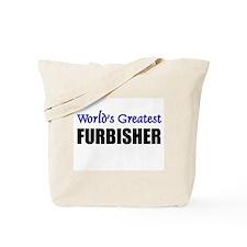 Worlds Greatest FURBISHER Tote Bag