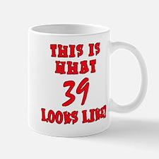 What 39 Looks Like Mug