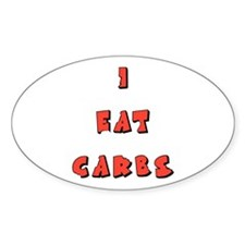 I Eat Carbs Oval Decal
