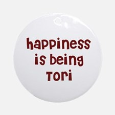happiness is being Tori Ornament (Round)