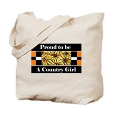 Proud To Be A Country Girl Tote Bag