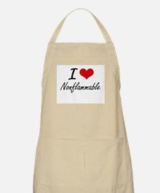 I Love Nonflammable Apron