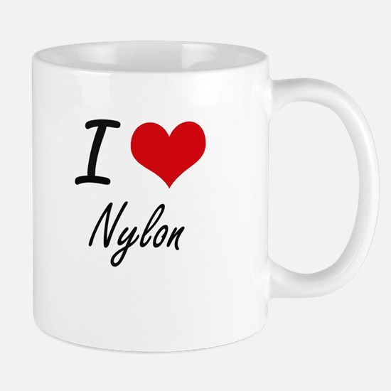 I Love Nylon Mugs