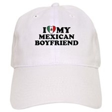 I Love My Mexican Boyfriend Cap