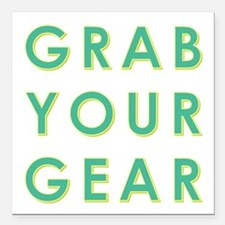 "GRAB YOUR GEAR Square Car Magnet 3"" x 3"""