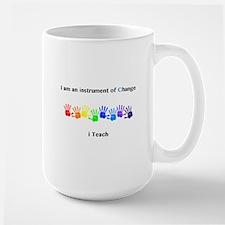 Instruments of Change I Teach Mugs