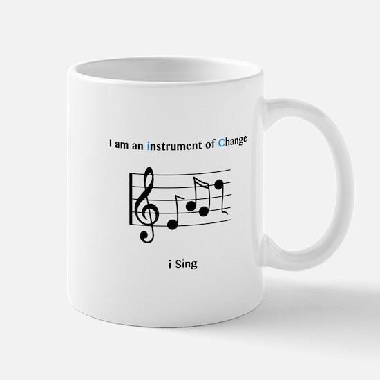 Instruments of Change I Sing Mugs
