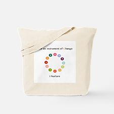 Instruments of Change I Nurture Tote Bag