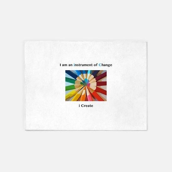 Instrument of Change I Create 5'x7'Area Rug
