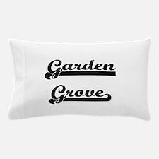 I love Garden Grove California Pillow Case