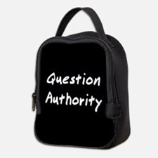 Question Authority Neoprene Lunch Bag