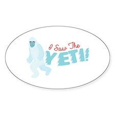 I SawThe Yeti Decal