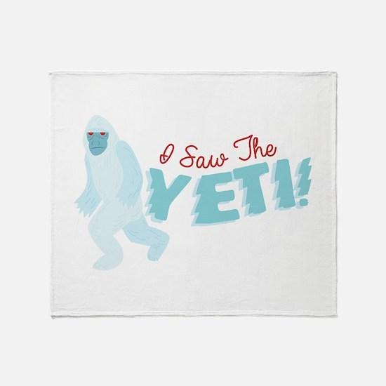I SawThe Yeti Throw Blanket