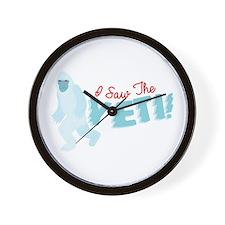 I SawThe Yeti Wall Clock