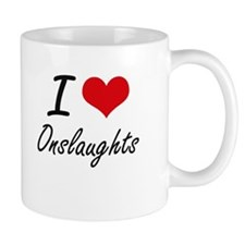 I Love Onslaughts Mugs