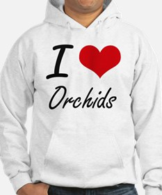 I Love Orchids Hoodie