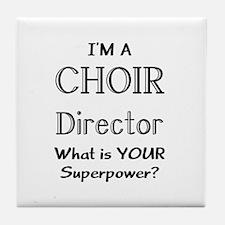 choir director Tile Coaster