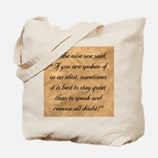 Quiet Doubt, The Wise One Speaks of (L) Tote Bag