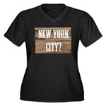 New York City? Women's Plus Size V-Neck Dark T-Shi