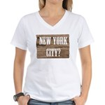New York City? Women's V-Neck T-Shirt