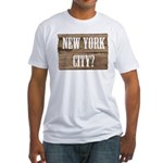 New York City? Fitted T-Shirt