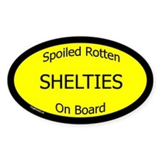 Spoiled Shelties On Board Oval Decal