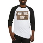 New York City? Baseball Jersey