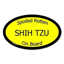 Spoiled Shih Tzu On Board Oval Decal