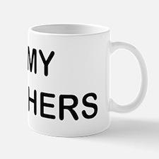 I Love My Brothers Mugs